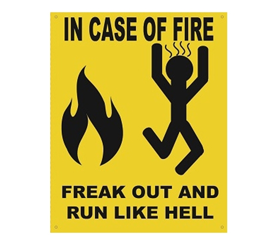 Add Some Fun In Case Of Fire Freak Out Humor Tin Sign