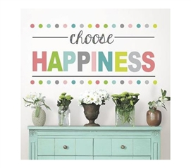 Choose Happiness Decor   Peel N Stick Part 90