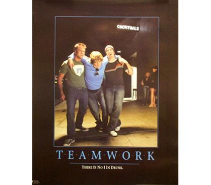 Teamwork No I In Drunk Cheap Dorm Poster College Living